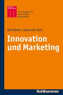 Buchcover Innovation und Marketing von Pohl/Weiber 2017